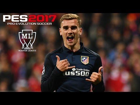 PES 2017 - Master League #22: GRIEZMANN NO BURTON, A CAMINHO DA CHAMPIONS !!! [PC]