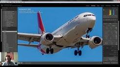 Editing Aircraft Photos on Lightroom
