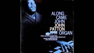 ALONG CAME JOHN JOHN PATTON