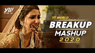 Breakup Mashup 2020 | YT WORLD | Midnight Memories Mashup | Bollywood Sad Songs