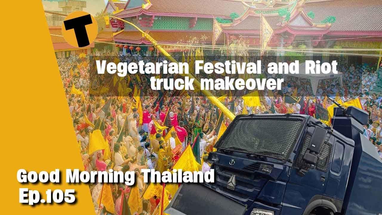 Download Thai Riot vehicle makeover, Sandbox figures | Good Morning Thailand | Ep. 105