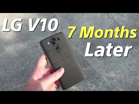 LG V10 7 Months Later (should you still buy it?)
