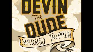 Devin The Dude - Keep It Tight