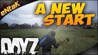 Dayz Standalone ➤ A New Start - I'm Back! - Ep. 1