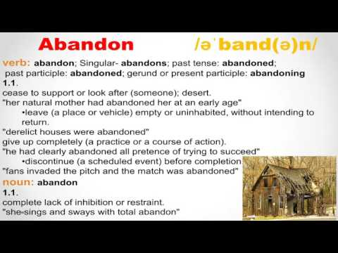 How to pronounce abandon in British English (Pronunciation with meaning