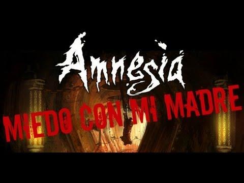 """Miedo con mi madre: """"Terror en estado puro en Amnesia"""""""