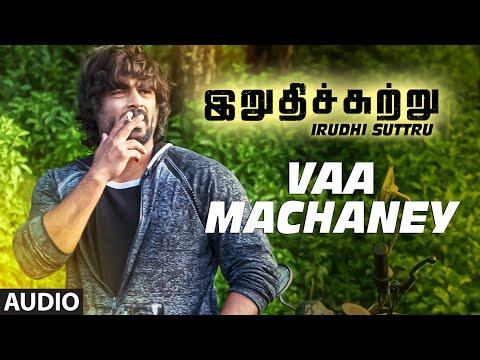 Vaa Machaney Full Song (Audio) ||