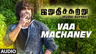 Download Hindi Video Songs - Vaa Machaney Full Song (Audio) ||