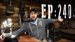 Episode 240 - F**k That California Teacher