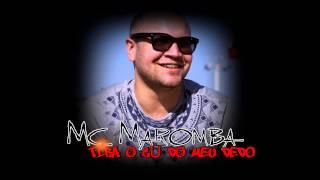 MC MAROMBA  - TIRA O CÙ DO MEU DEDO - ( @DJBRUNOZKS )