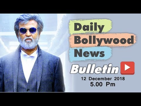 Latest Hindi Entertainment News From Bollywood | Rajinikanth | 12 December 2018 | 5:00 PM
