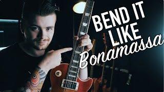 Bend it Like Bonamassa