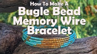 Bugle Bead Memory Wire Bracelet: Easy Jewelry Tutorial