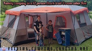 Family Camping in a 0zark Trail 12 person 3 Cabin Tent (camping,cooking out, fishing)