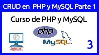 3: Insertar, Actualizar, Eliminar, Buscar en PHP y MySQL Parte 1