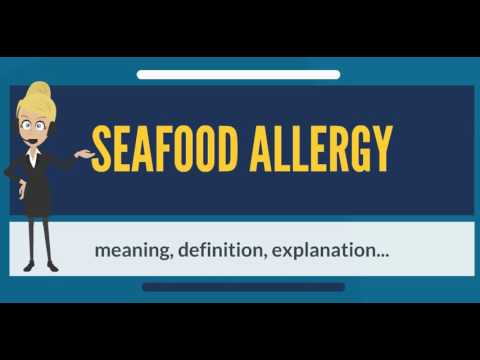 What Is SEAFOOD ALLERGY? What Does SEAFOOD ALLERGY Mean? SEAFOOD ALLERGY Meaning Explanation