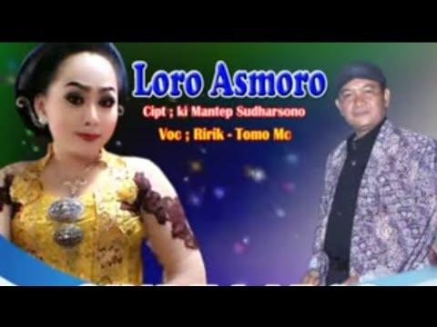 Ririk & Tomo Mc feat. Ki Mantep Sudarsono - Loro Asmoro [OFFICIAL]