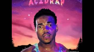 Chance The Rapper - Acid Rap (Full Mixtape)