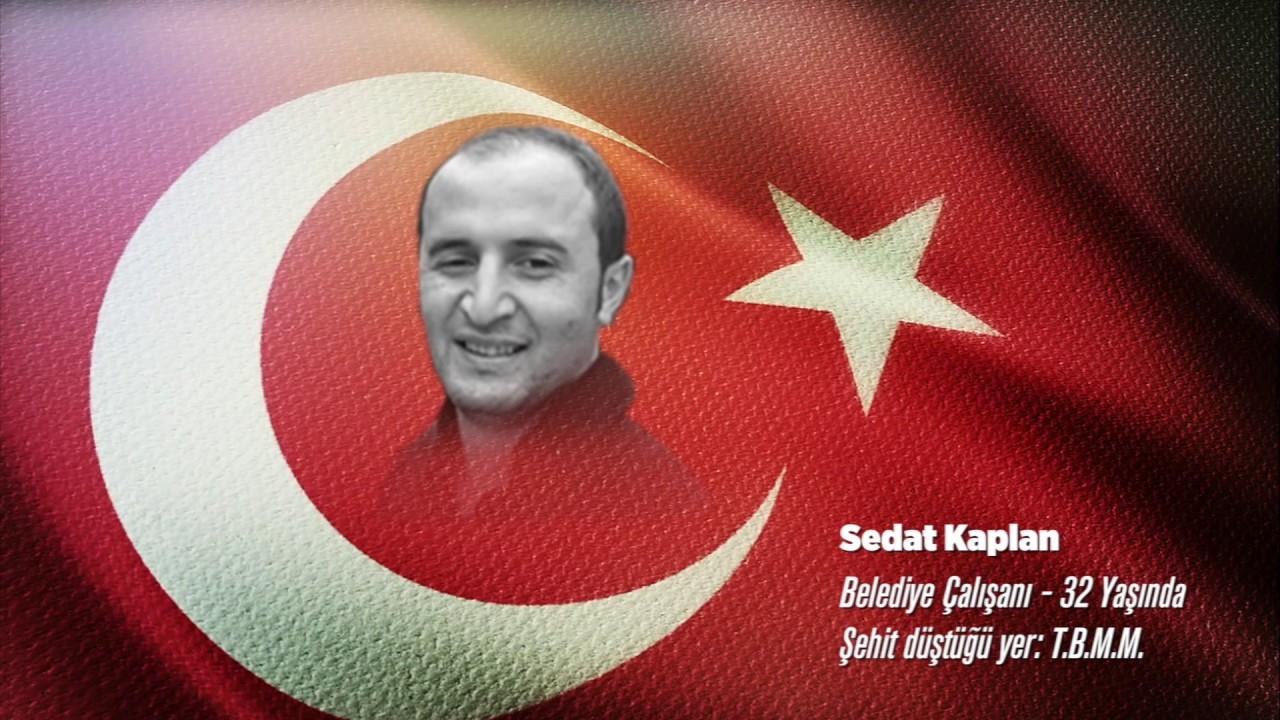 15 Temmuz Şehidi Sedat Kaplan