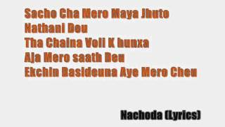 Brijesh Shrestha - Nachoda Lyrics