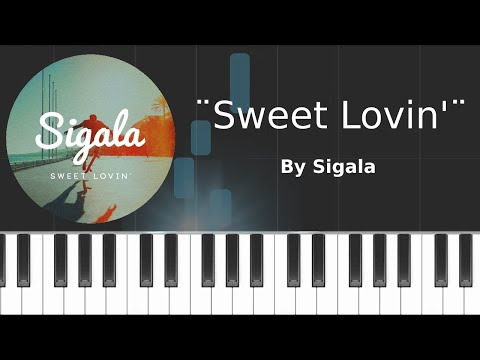 Sigala - ''Sweet Lovin'' Piano Tutorial - Chords - How To Play - Cover