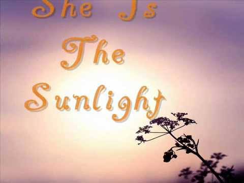 Trading Yesterday ~ She Is The Sunlight (with lyrics)