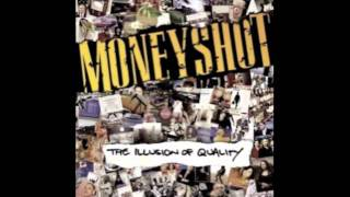 Moneyshot - The Illusion Of Quality - Ya, Yah, Yeah