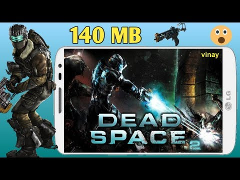 140 MB #Dead Space Android Game #HighlyCompressed Play Without Problem