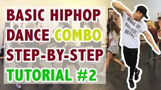 Basic Hip Hop Dance Combo Step-By-Step Tutorial #2
