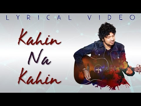 Kahin Na Kahin | Papon | Official Lyrical Video | #TheStoryNow