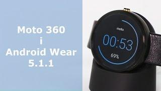 Motorola Moto 360 i Android Wear 5.1.1 - przegląd nowości