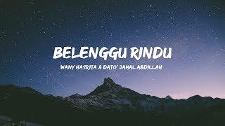 Download lagu Wany Hasrita & Dato' Jamal Abdillah - Belenggu Rindu ( Lirik )