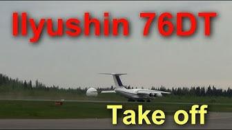 Ilyushin 76DT TAKE off Tampere Pirkkala Airport