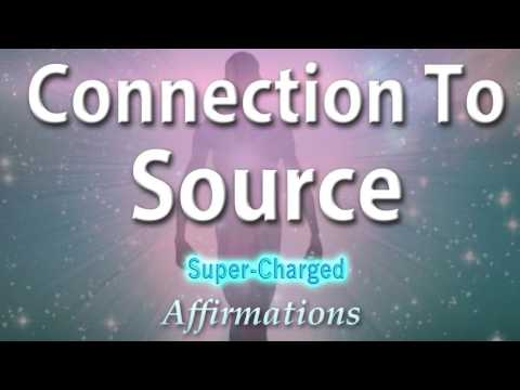 Spiritual - Connection to Source - Super-Charged Affirmations