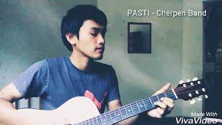 PASTI - Cherpen Band Cover by Naqi