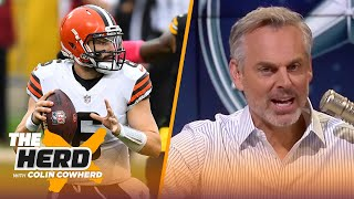 Baker is the problem in Cleveland, talks Aaron Rodgers' loss to Bucs - Colin | NFL | THE HERD