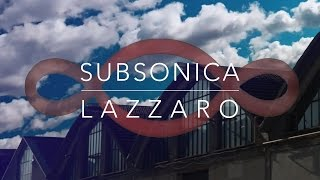Subsonica - Lazzaro (Videoclip) | #LAZZARO Video Contest