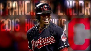 Francisco Lindor | Cleveland Indians | 2016 Highlights Mix ᴴᴰ