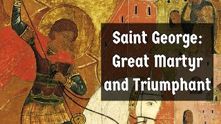 Gambar cover Saint George: Great Martyr and Triumphant