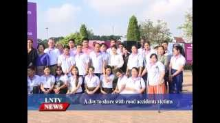 Lao NEWS on LNTV: A day to share with road accidents victims.17/11/2015