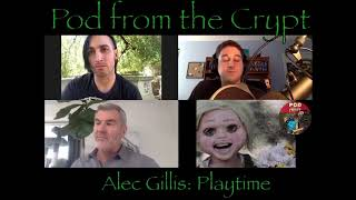 Pod from the Crypt  Interview Series: Oscar Nominated Special Effects Artist Alec Gillis