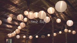 time flies//z berg - lyrics