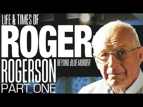 The Life and Times of Roger Rogerson | Part One