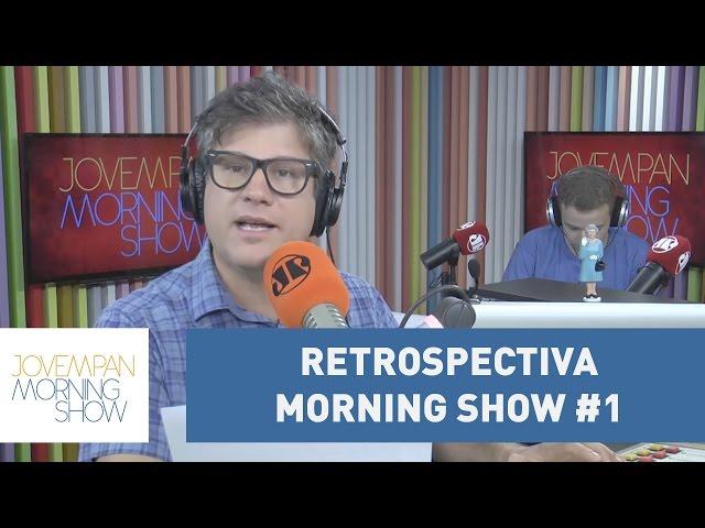 Retrospectiva Morning Show #1 l Morning Show