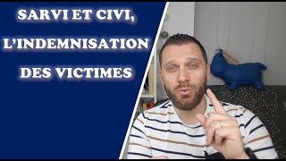 SARVI et CIVI, l'indemnisation des victimes