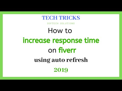 How to increase response time on fiverr using auto refresh