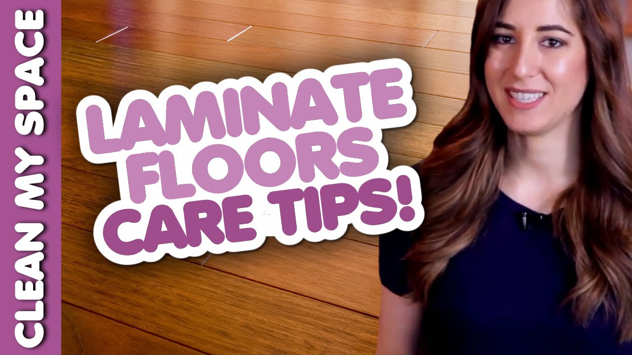 Laminate Floor Cleaning & Care Tips