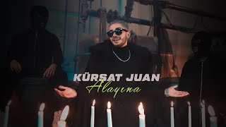 Kürşat Juan - #Alayına ( Offical Video )