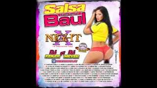 Salsa Baul Mix    Dj Keiler Ft Dj Meyer   X Night La DEstrucción Total