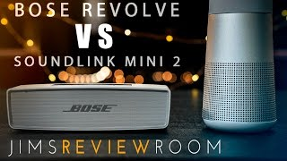 Bose Revolve (2017) VS Soundlink Mini 2 (2015) - COMPARED